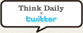 Think Daily x twitter